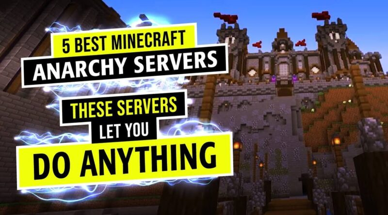 The Top 5 Anarchy Servers In Minecraft