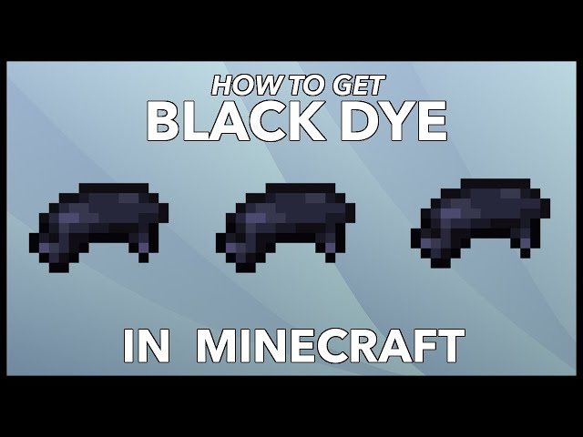 How To Make Black Dye In Minecraft